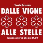 "Tavola Rotonda ""Dalle Vigne alle Stelle"""